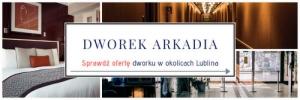 Konferencje w Dworku Arkadia z Piotrowic koło Lublina